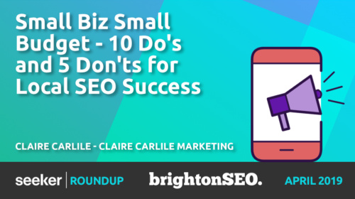 10 Do's and 5 Don'ts for Local SEO Success – Claire Carlile