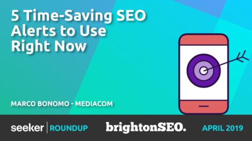 5 Time-Saving SEO Alerts to Use Right Now – Marco Bonomo