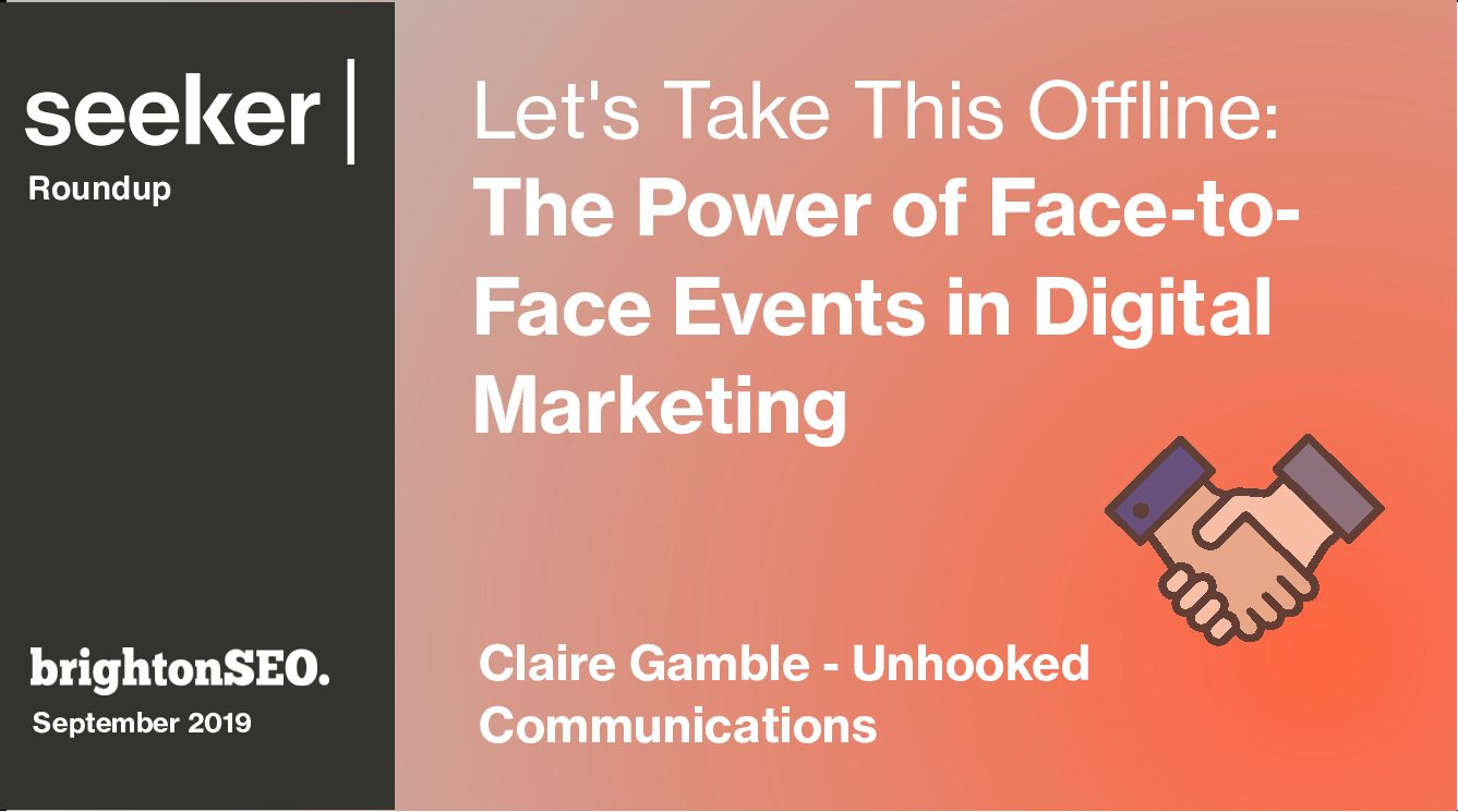 The Power Of Face-To-Face Events In Digital Marketing