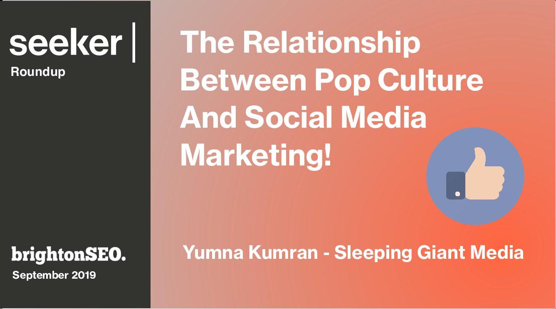 The Relationship Between Pop Culture And Social Media Marketing!